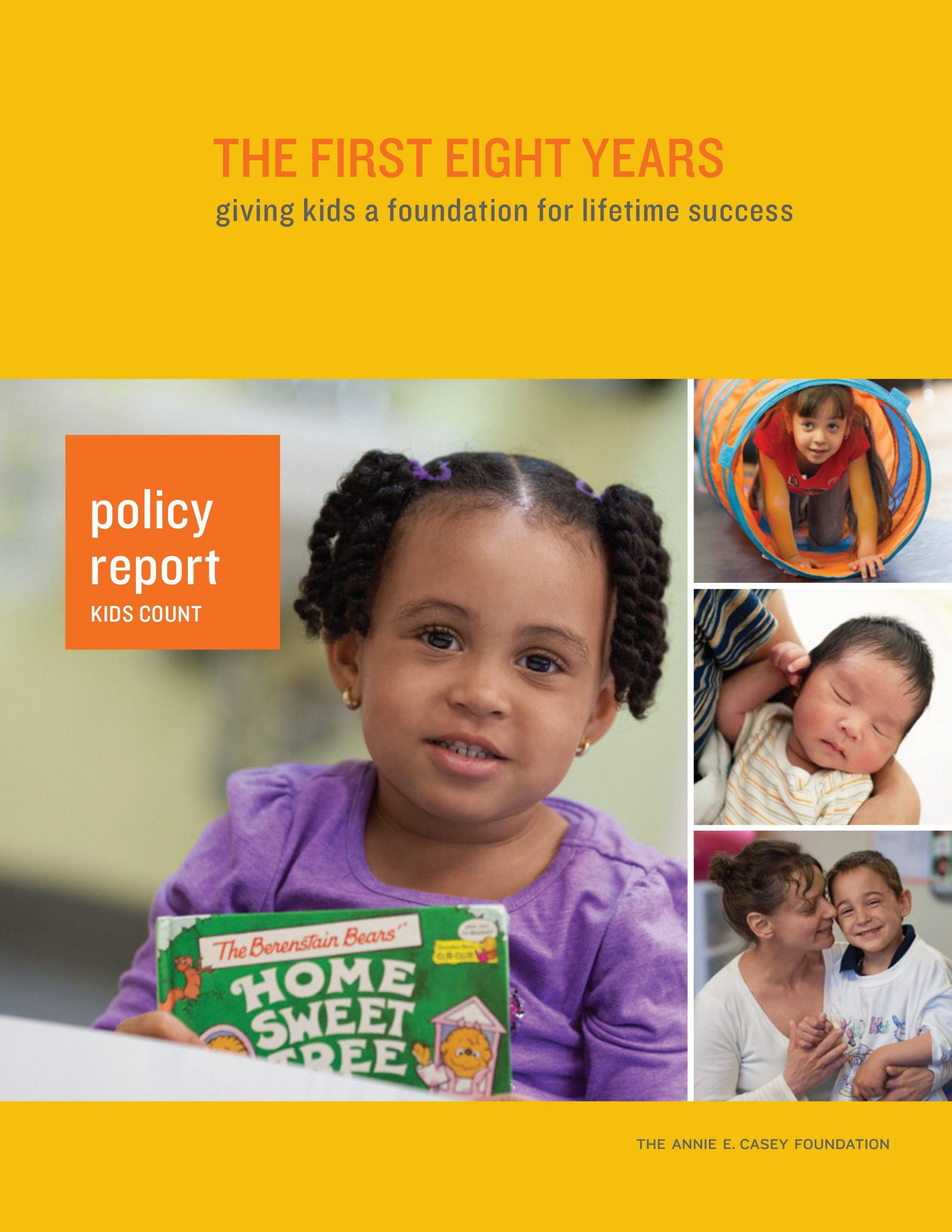 Why The First Eight Years Matter: Annie E. Casey Foundation Report